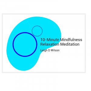 10-Minute Mindfulness Relaxation